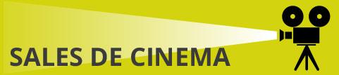 A quina sala de cinema voleu anar?