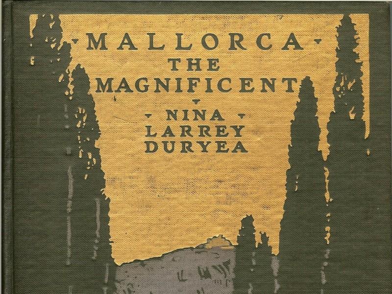Mallorca the Magnificent (New York, 1927 ARCHIVE